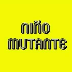 Niño Mutante